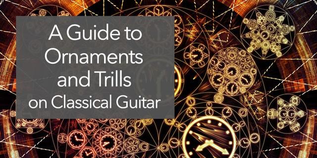 classical guitar ornaments trills