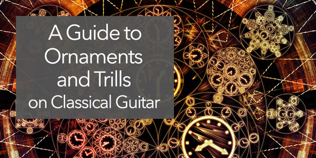 classical guitar ornaments trills