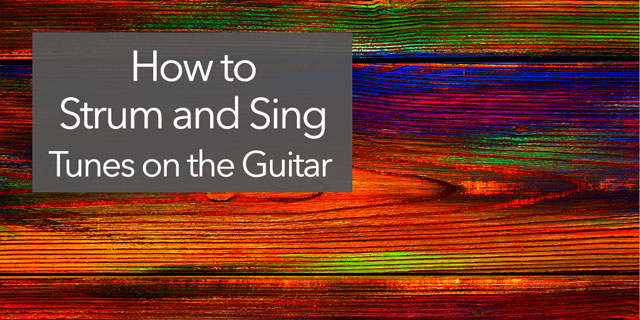 how to sing strum guitar