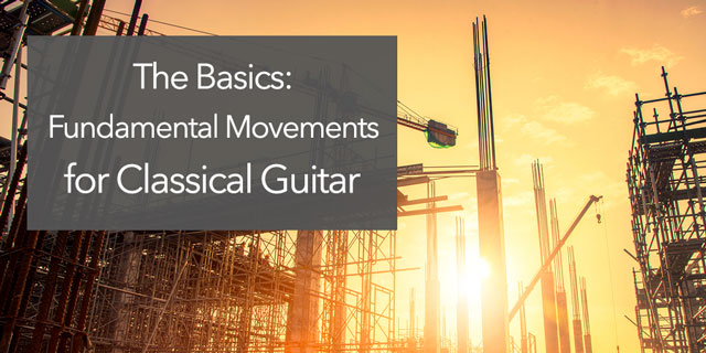 classical guitar basic movements