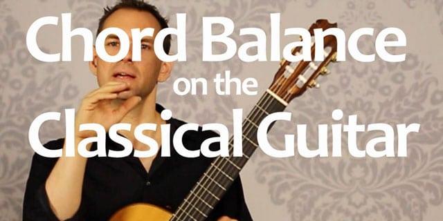 chord balance on classical guitar