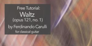 carulli opus 121 no 1 waltz classical guitar