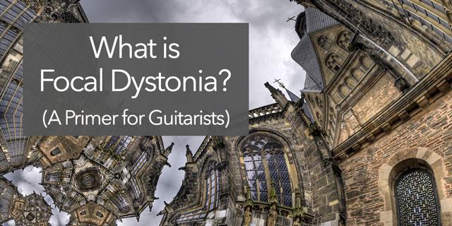 Classical Guitar Focal Dystonia