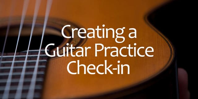 Guitar Practice Check-in