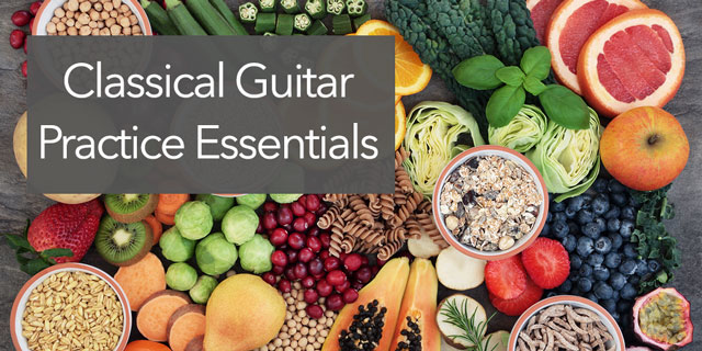 classical guitar practice essentials