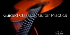 guided classical guitar practice session