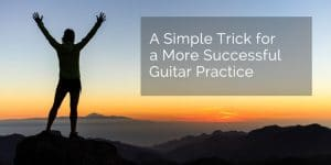 successful practice classical guitar
