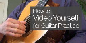 guitar practice video yourself