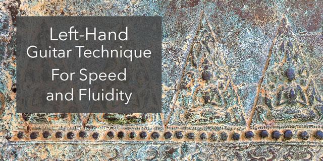 left hand guitar speed low fingers fluidity