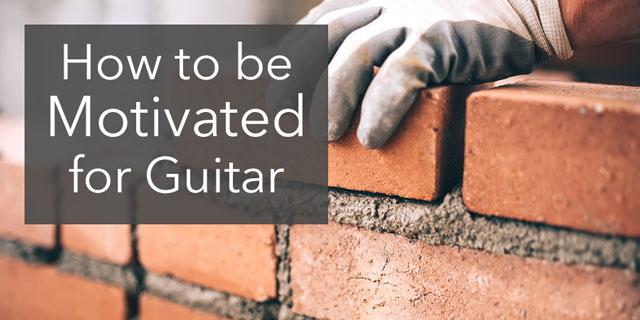 motivation guitar practice habit