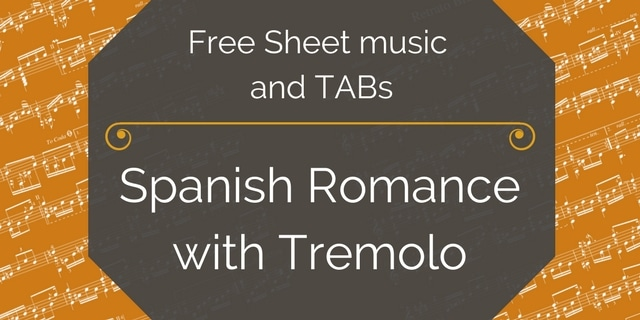 Free Classical Guitar Sheet Music] Anonymous - Romance (Tremolo)