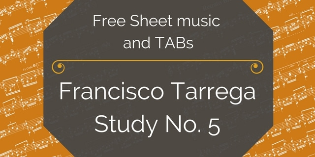 Free Classical Guitar Sheet Music] Francisco Tarrega - Study