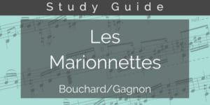 Les Marionnettes study guide