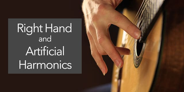artificial harmonics classical guitar right hand