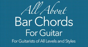 all about bar chords for guitar