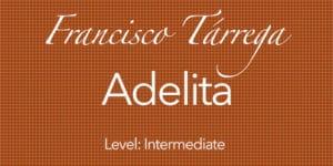 adelita for classical guitar
