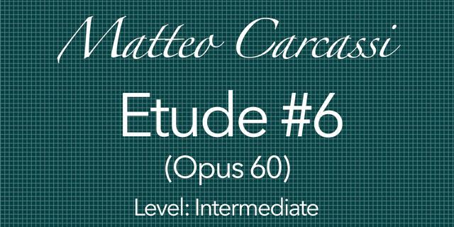 carcassi op60 no6 classical guitar