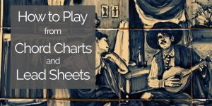 play guitar using chord charts and lead sheets