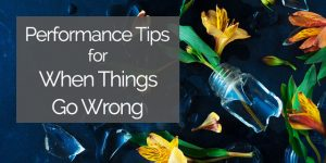 performance anxiety mistakes recovery