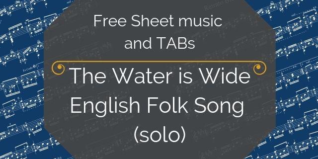 water is wide free guitar arrangement