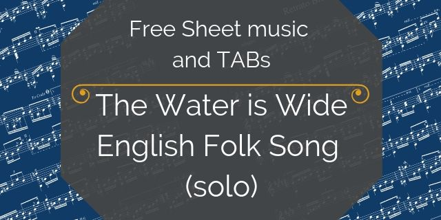 water is wide free guitar arrangement