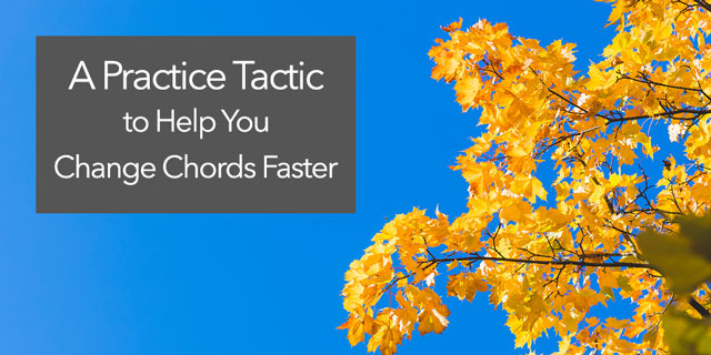 speed up chord changes switching chords