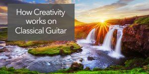 creativity in classical guitar practice