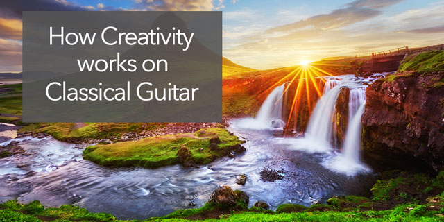 creativity in classical guitar practice