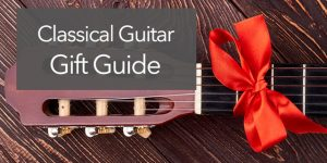 2019 classical guitar gifts