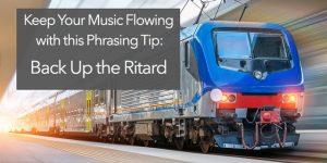 ritard ritardando music phrasing