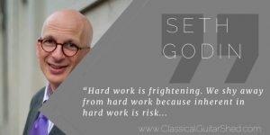 Seth Godin hard work guitar