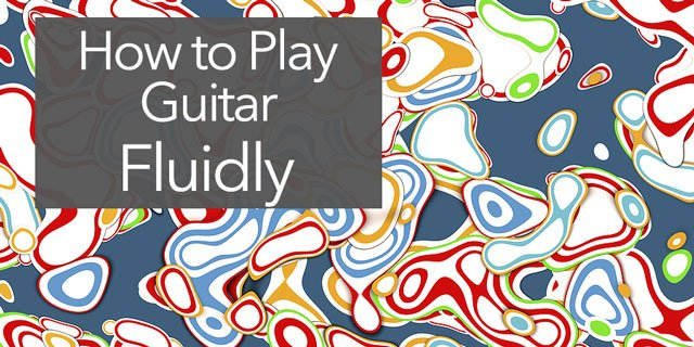 "Featured image for ""How to Play Fluid Guitar, with Perfect Tension and Musical Flow"""