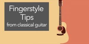 fingerstyle fingerpicking guitar tips