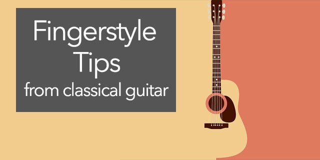 """Featured image for """"Classical Guitar Technique Tips for Fingerstyle Players"""""""