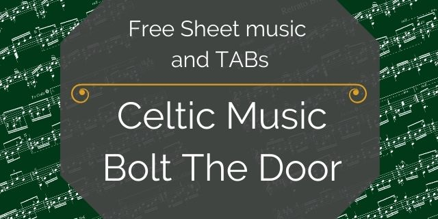 """Featured image for """"Celtic Music – Bolt the Door"""""""