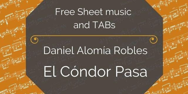 """Featured image for """"Robles, Daniel Alomía – El Cóndor Pasa"""""""
