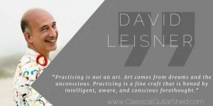 David Leisner Daily Guitar Practice Tuesday Quote