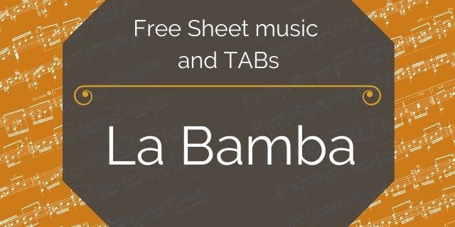 """Featured image for """"La Bamba – Traditional Mexican Song"""""""