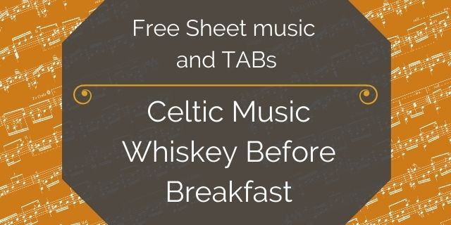 """Featured image for """"Celtic Music – Whiskey Before Breakfast"""""""