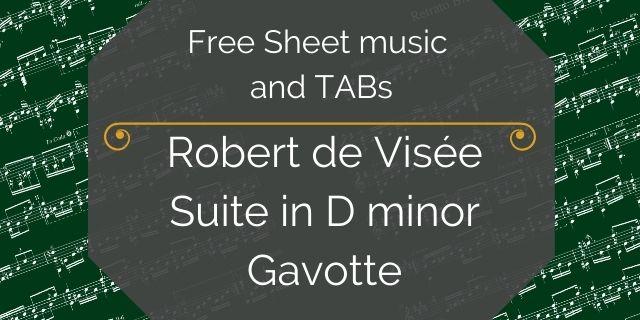 """Featured image for """"de Visée, Robert – Suite in D minor – Gavotte"""""""