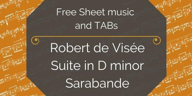 """Featured image for """"de Visée, Robert – Suite in D minor – Sarabande"""""""