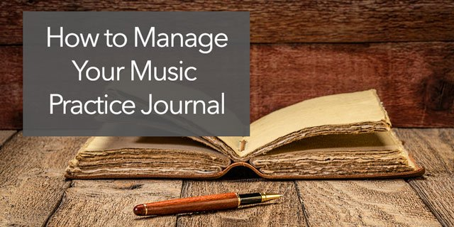 """Featured image for """"The Guitar Practice Log: How to Manage a Music Practice Journal"""""""