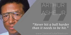 Arthur Ashe Tension Tuesday Quote Guitar