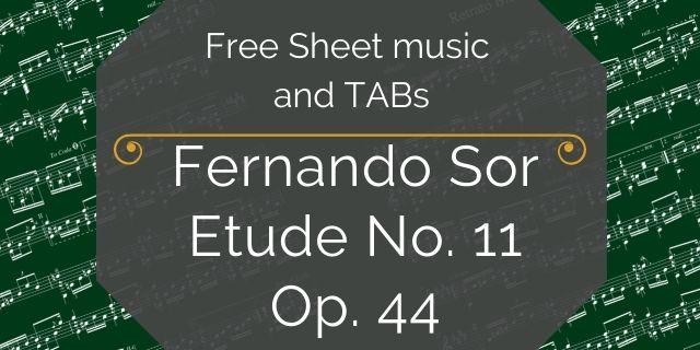 "Featured image for ""Sor, Fernando – Etude No. 11, Op. 44"""