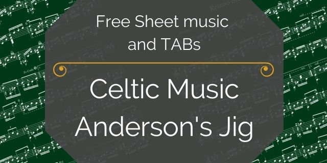 """Featured image for """"Celtic Music – Anderson's Jig"""""""