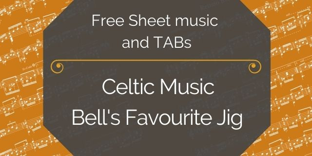 """Featured image for """"Celtic Music – Bell's Favourite Jig"""""""
