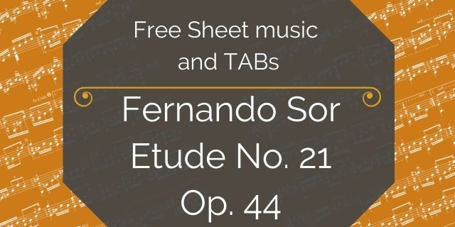 "Featured image for ""Sor, Fernando – Op. 44 – Etude No. 21"""